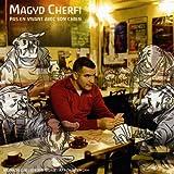 Songtexte von Magyd Cherfi - Pas en vivant avec son chien