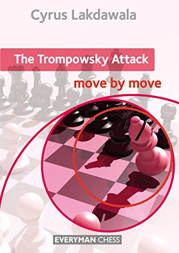 The Trompowsky Attack: Move by Move (Everyman Chess) por Cyrus Lakdawala