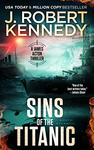 Sins of the Titanic (A James Acton Thriller, #13) (James Acton Thrillers) (English Edition)