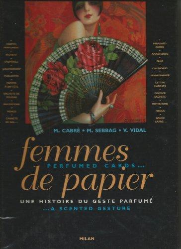 Femmes de papier : Une histoire du geste parfum