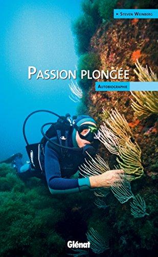 Passion plongée: autobiographie