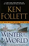 Winter of the World - Book Two of the Century Trilogy