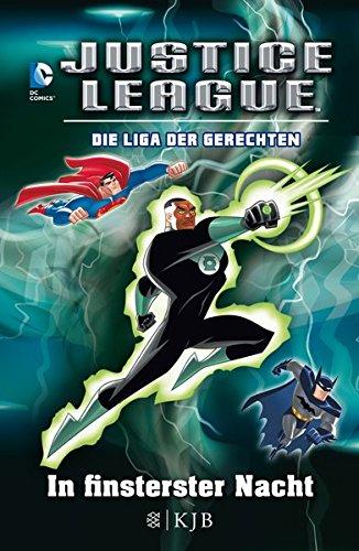 Justice League - Die Liga der Gerechten: In finsterster Nacht: Fischer. Nur für Jungs