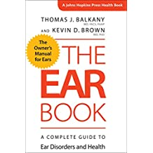 The Ear Book (A Johns Hopkins Press Health Book)