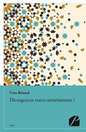 Divergences turco-arméniennes !: Nouveau regard