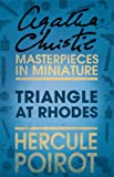 Triangle at Rhodes: A Hercule Poirot Short Story (English Edition)