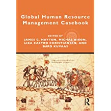 Global Human Resource Management Casebook (Global HRM)