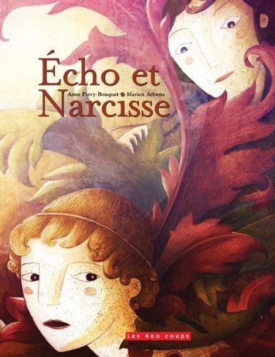Echo et narcisse par Anne Perry-Bouquet