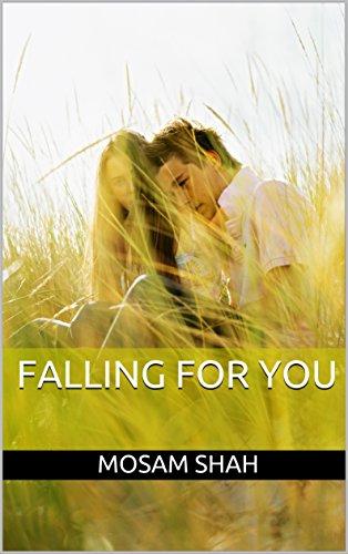 Falling for you ebook mosam shah amazon kindle store falling for you by shah mosam fandeluxe PDF