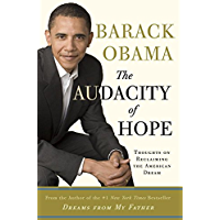 The Audacity of Hope: Thoughts on Reclaiming the American Dream (English Edition)