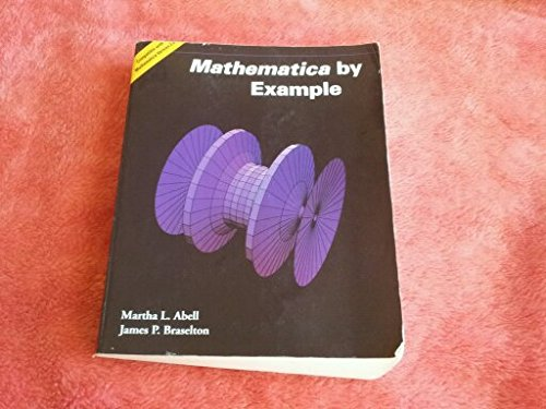 Mathematica by Example por M. Abell