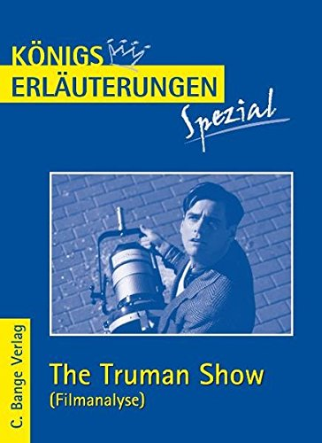 The Truman Show. Filmanalyse (Königs Erläuterungen Spezial)