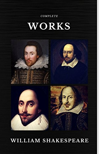 The Complete Works of William Shakespeare (37 plays, 160 sonnets and 5 Poetry Books With Active Table of Contents) (Quattro Classics) (English Edition) por William Shakespeare