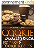 Cookie Indulgence: 150 Easy Cookie Recipes (English Edition)