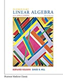 Elementary Linear Algebra with Applications (Classic Version) (Pearson Modern Classics)