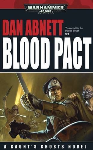 Blood Pact (Gaunt's Ghosts)
