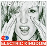 "Electric Kingdom 2004 Compilation ""We Are Loud"""