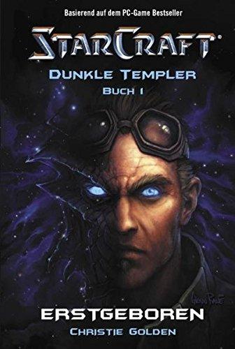 StarCraft, Dunkle Templer, Erstgeboren, Band 1 (Starcraft 1)
