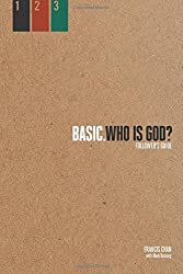 Who Is God?: Follower's Guide (Basic Series)