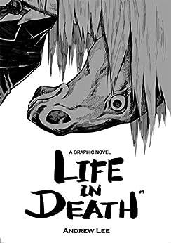 Life In Death #1 (English Edition) von [Lee, Andrew]