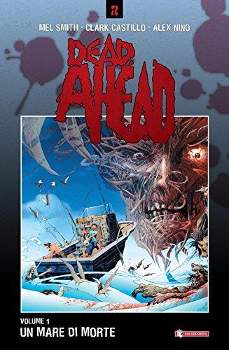 Un mare di morte. Dead ahead: 1