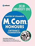 A centralized entrance test is conducted by the Department of Commerce,Faculty of Commerce & Business, Delhi University for admission to Master of Commerce (Hons) programme. This course serves the needs of academics as well as prepares student...