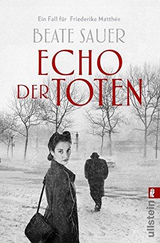 Echo der Toten - Ein Fall für Friederike Matthee