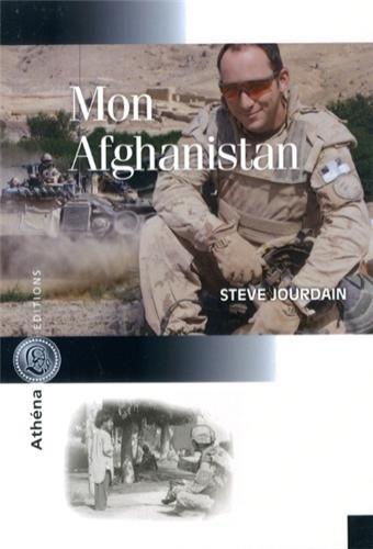 Mon afgnanistan : Récit d'un comman...