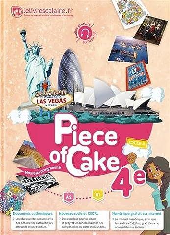 Anglais 4e Piece of Cake
