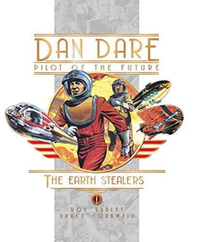 Preisvergleich Produktbild Dan Dare: The Earth Stealers (Dan Dare Pilot of the Future)