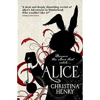 Alice: Chronicles of Alice 01 (Chronicles of Alice 1)