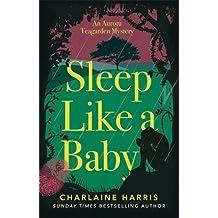 Sleep Like a Baby (Aurora Teagarden Mysteries, Band 10)