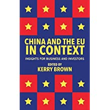 China and the EU in Context: Insights for Business and Investors