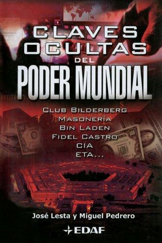 Claves Ocultas Del Poder Mundial por José Lesta