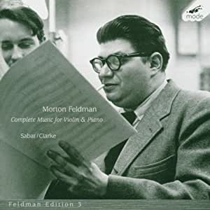 Feldman: Complete Works for Violin and Piano [BOX SET]