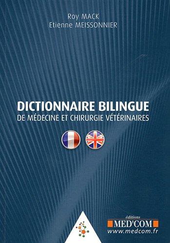 dictionnaire bilingue de médecine et de chirurgie vétérinaire
