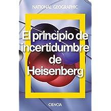 El principio de incertidumbre de Heisenberg (NATGEO CIENCIAS)
