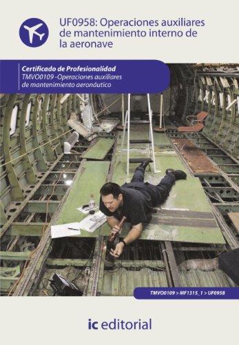 Operaciones auxiliares de mantenimiento interno de la aeronave. TMVO0109
