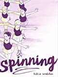 Spinning   Walden, Tillie. Auteur