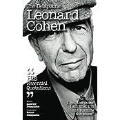 The Delaplaine LEONARD COHEN - His Essential Quotations (Delaplaine Essential Quotations)