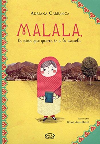 Malala, la Nina Que Queria ir a la Escuela