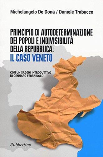 Principio di autodeterminazione dei popoli e indivisibilità della Repubblica: il caso veneto