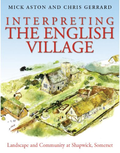 Interpreting the English Village: Landscape and Community at Shapwick, Somerset (English Edition)