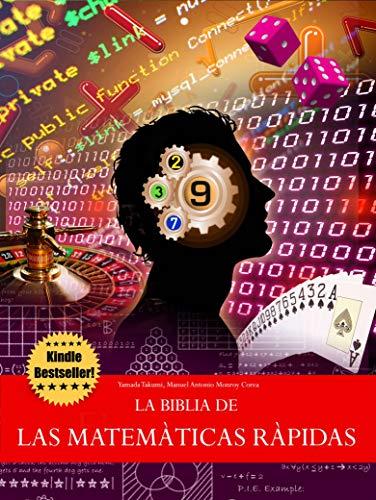 La Biblia de las Matemáticas Rápidas por Danilo Lapegna