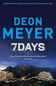 7 Days (Benny Griessel) von [Meyer, Deon]