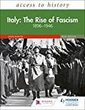 Access to History: Italy: The Rise of Fascism 1896-1946 Fifth Edition (English Edition)