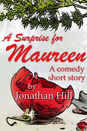 A Surprise for Maureen by Jonathan Hill