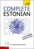 Complete Estonian Beginner to Intermediate Book and Audio Course: Learn to read, write, speak and understand a new language with Teach Yourself