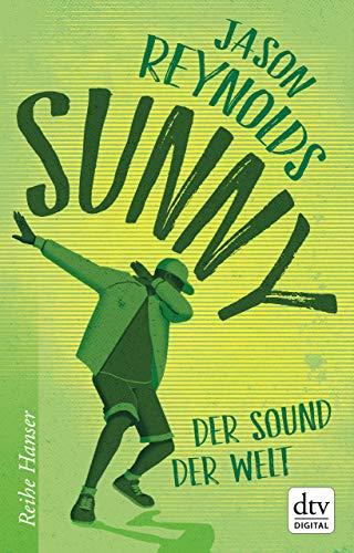 Sunny: Der Sound der Welt (Reihe Hanser 3)