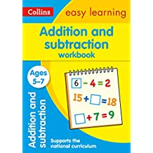 Addition and Subtraction Workbook Ages 5-7: Ideal for Home Learning